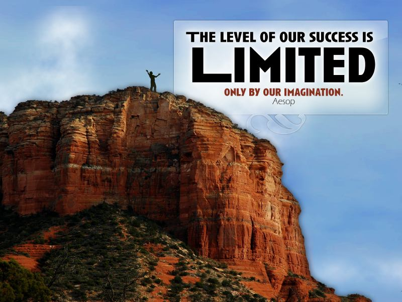 success is limited only by our imagination